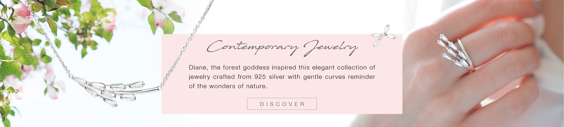 Diane, an inspiring jewelery collection for all women.